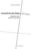 Dorfmeister, Stephan: Stadtschlösslleichen