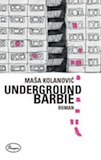 Cover Kolanovic Underground Barbie