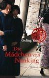 Geling Yan: Die Mädchen von Nanking