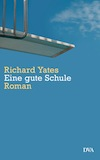 Cover Eine gute Schule von Richard Yates