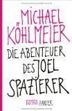 Köhlmeier, Michael: Die Abenteuer des Joel Spazierer