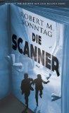 Sonntag, Robert M.: Die Scanner