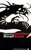 Skorpil, Clementine: Gefallene Blüten