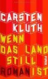 Kluth, Carsten: Wenn das Land still ist
