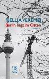 Veremej, Nellja: Berlin liegt im Osten