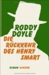 Doyle, Roddy: Die Rückkehr des Henry Smart