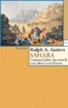 Austen, Ralph A.: Sahara